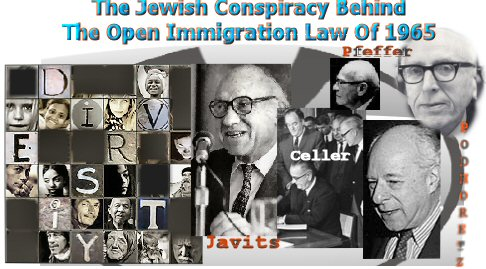 The Jewish Conspiracy Behind The 1965 Open Immigration Law