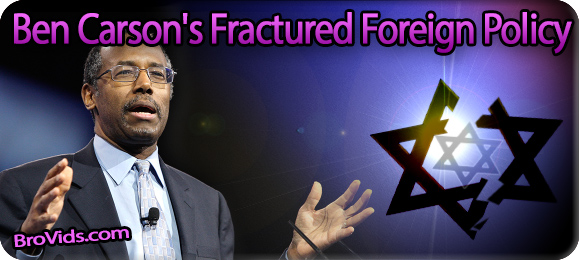 Ben carson s fractured foreign policy real jew news