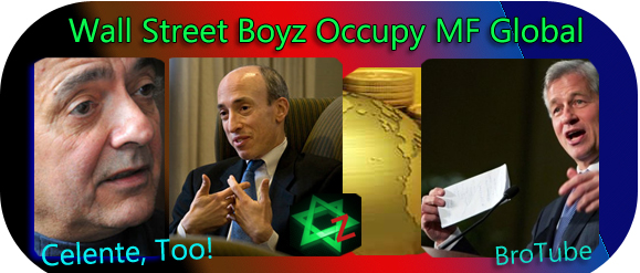 wall street boyz occupy mf global�celente too real jew