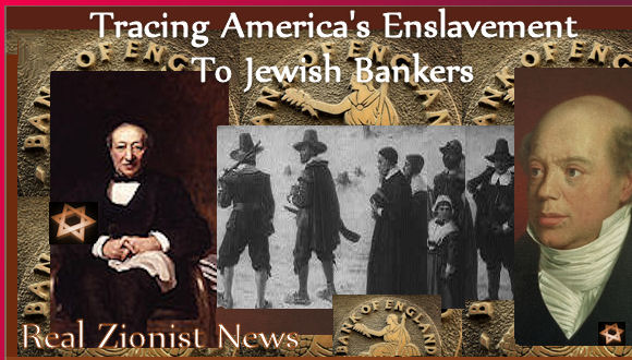 827c4c51e3 Tracing America's Enslavement To Jewish Bankers | Real Jew News