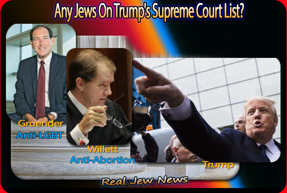 What? No Jews On Trumps Supreme Court List? | Real Jew News
