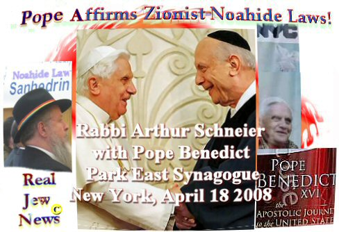 zionist noahide laws nyc pope affirms zionist noahide laws nyc