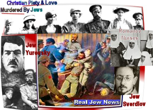 jews murdered the russian royal family real jew news