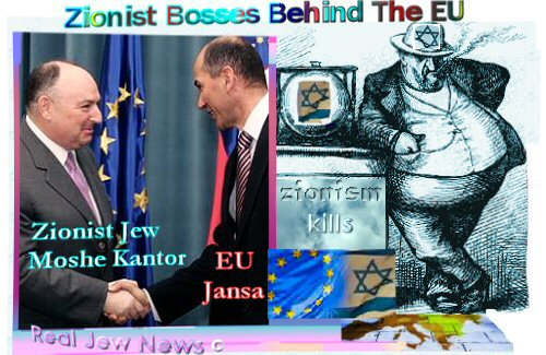 ZIONIST BOSSES BEHIND THE EU By Brother Nathanael Kapner, Copyright  2008-2011