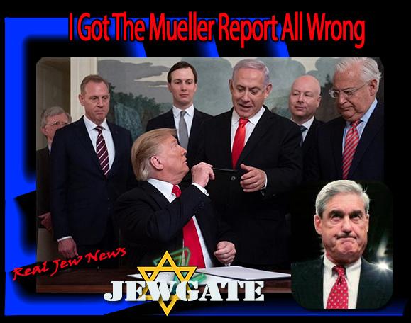 I Got The Mueller Report All Wrong